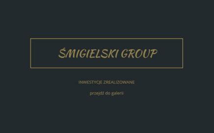inwestycje zrealizowane smigileski group